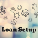 Loan Setup & Third Party Orders