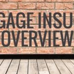 Mortgage Insurance Overview