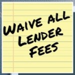 Waive all lender fees with Windsor and Preferred Lender